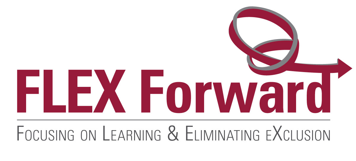 FLEX Forward: Focusing on Learning & Eliminating eXclusion